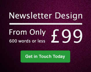 Newsletter template design prices from £99